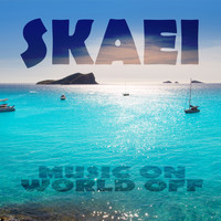 Skaei - Music on World Off