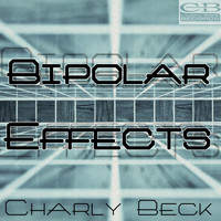 Charly Beck - Bipolar Effects