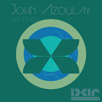 John Azoulay - So Much