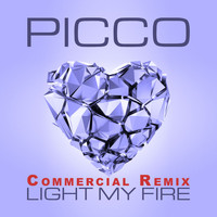 Picco - Light My Fire (Commercial Remix)
