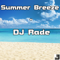 DJ Rade - Summer Breeze