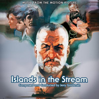 Jerry Goldsmith - Islands in the Stream (Original Motion Picture Soundtrack)