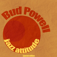 Bud Powell - Jazz Attitude