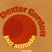 Dexter Gordon - Jazz Attitude