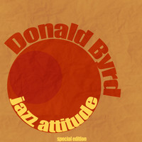 Donald Byrd - Jazz Attitude