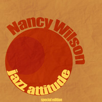 Nancy Wilson - Jazz Attitude
