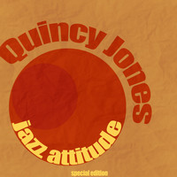 Quincy Jones - Jazz Attitude