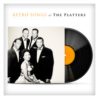 The Platters - Retro Songs By The Platters