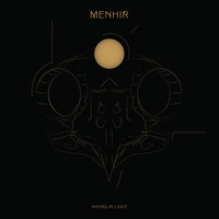 Menhir - Hiding in Light