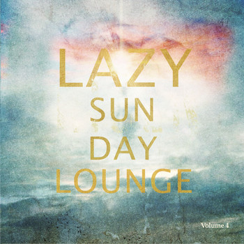 Various Artists - Lazy Sunday Lounge, Vol. 4