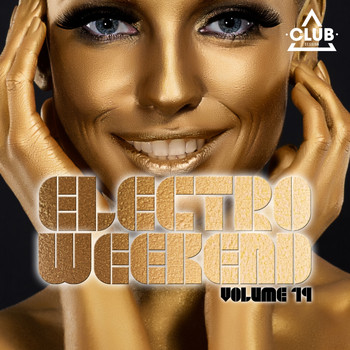 Various Artists - Electro Weekend, Vol. 19
