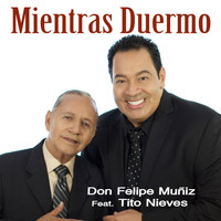 Tito Nieves - Mientras Duermo (feat. Tito Nieves)