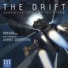 The Drift / Darkwave: Edge of the Storm (Original Motion Picture Soundtracks)  James Griffiths