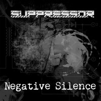 Suppressor - Negative Silence (Explicit)