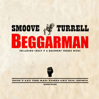 Smoove & Turrell - Beggarman