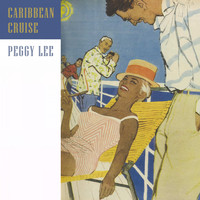 Peggy Lee - Caribbean Cruise