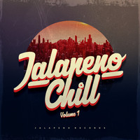 Various Artists - Jalapeno Chill, Vol.1