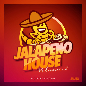 Various Artists - Jalapeno House, Vol. 3