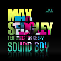 Max Sedgley - Sound Boy (feat. Tor Cesay) - EP