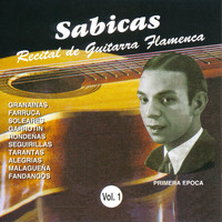 Sabicas - Recital de Guitarra Flamenca Vol. 1