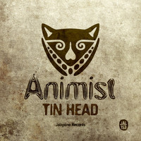 Animist - Tin Head - Single
