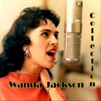 Wanda Jackson - Collection