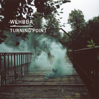 Wehbba - Turning Point