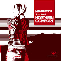 Dr Rubberfunk - Northern Comfort (feat. John Turrell) - Single