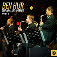 Miklós Rózsa - Ben Hur: the Healing Waters, Vol. 1