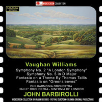 John Barbirolli - Vaughan Williams: Orchestral Works - Elgar: Cello Concerto in E Minor, Op. 85