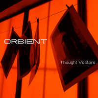Orbient - Thought Vectors