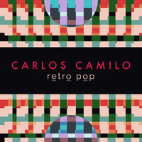 Carlos Camilo - Retro Pop