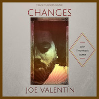Joe Valentin - Changes