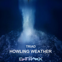 Triad - Howling Weather