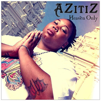 AZitiZ - Heaven Only