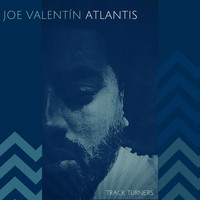 Joe Valentin - Atlantis
