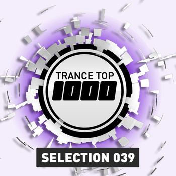Various Artists - Trance Top 1000 Selection, Vol. 39