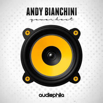 Andy Bianchini - Power Host EP
