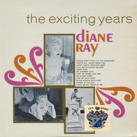Diane Ray - The Exciting Years