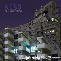 Reso - The Early Works