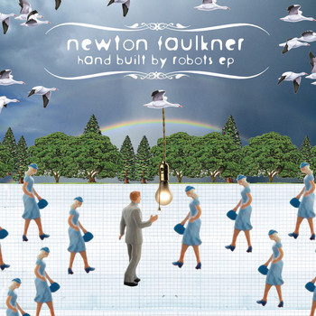 Newton Faulkner - Hand Built By Robots EP
