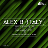 Alex B (Italy) - Never Give Up