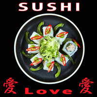 Various Artists - Sushi Love, Vol. 1