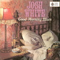 Josh White - Good Morning Blues
