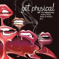 M.A.N.D.Y. - Get Physical 7th Anniversary Compilation, Pt. 1
