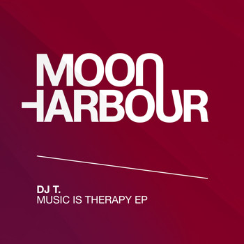 DJ T. - Music Is Therapy EP