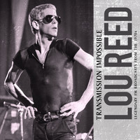 Lou Reed - Transmission Impossible (Live)