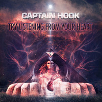 Captain Hook - Try Listening from Your Heart