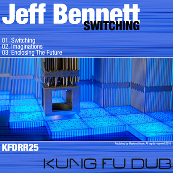 Jeff Bennett - Switching