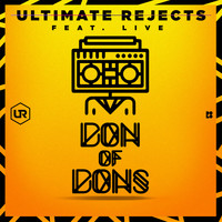Ultimate Rejects - Don of Dons